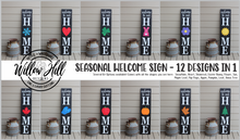 Load image into Gallery viewer, Seasonal Welcome Signs - Premium Shape Options (Single shape orders).