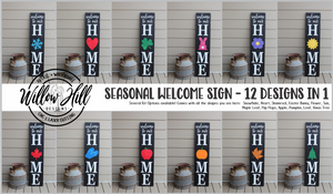Seasonal Welcome Signs - Premium Shape Options (Single shape orders).
