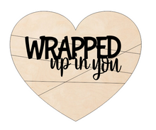 Load image into Gallery viewer, Wrapped up in you - Valentine's Heart