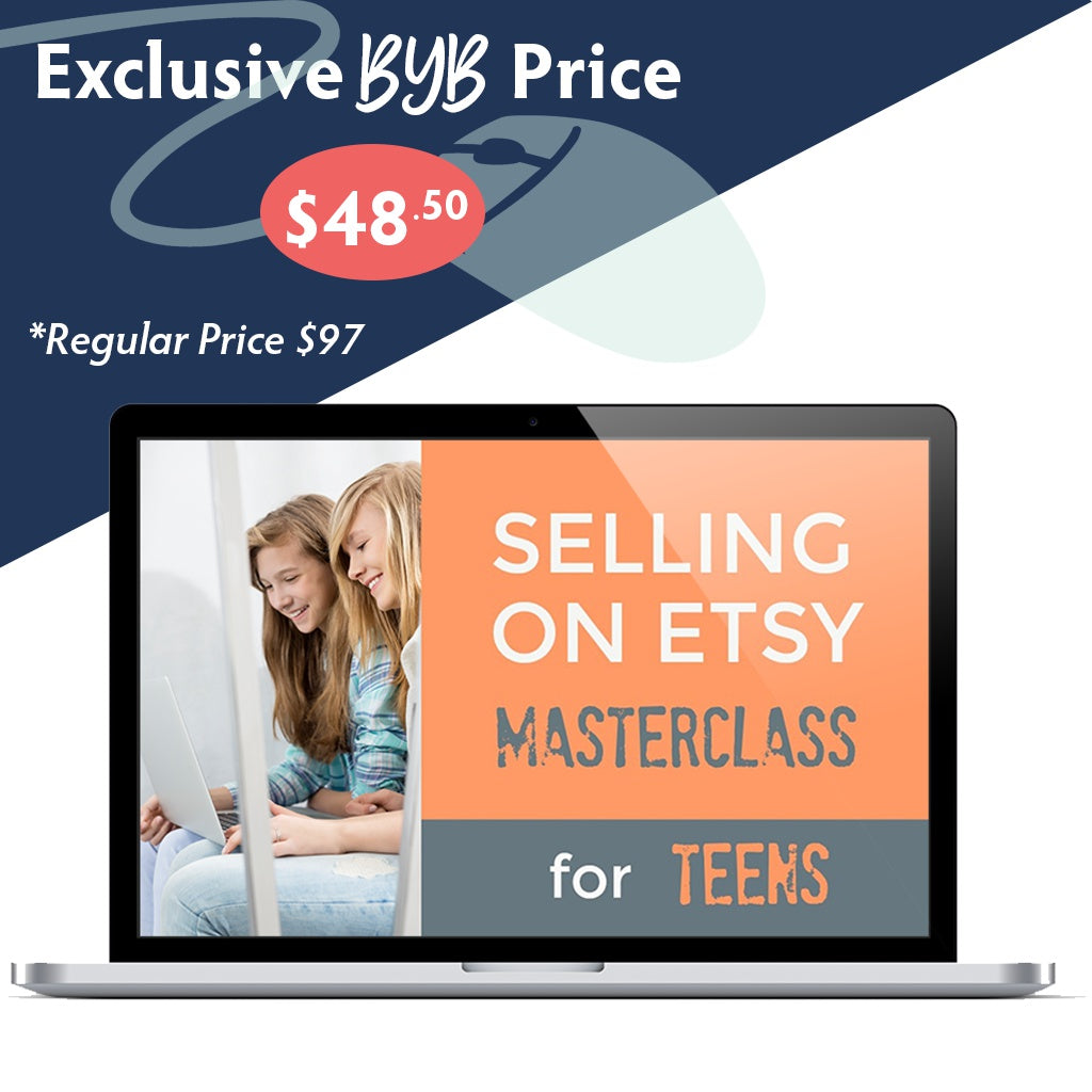 Selling on Etsy Masterclass for Teens