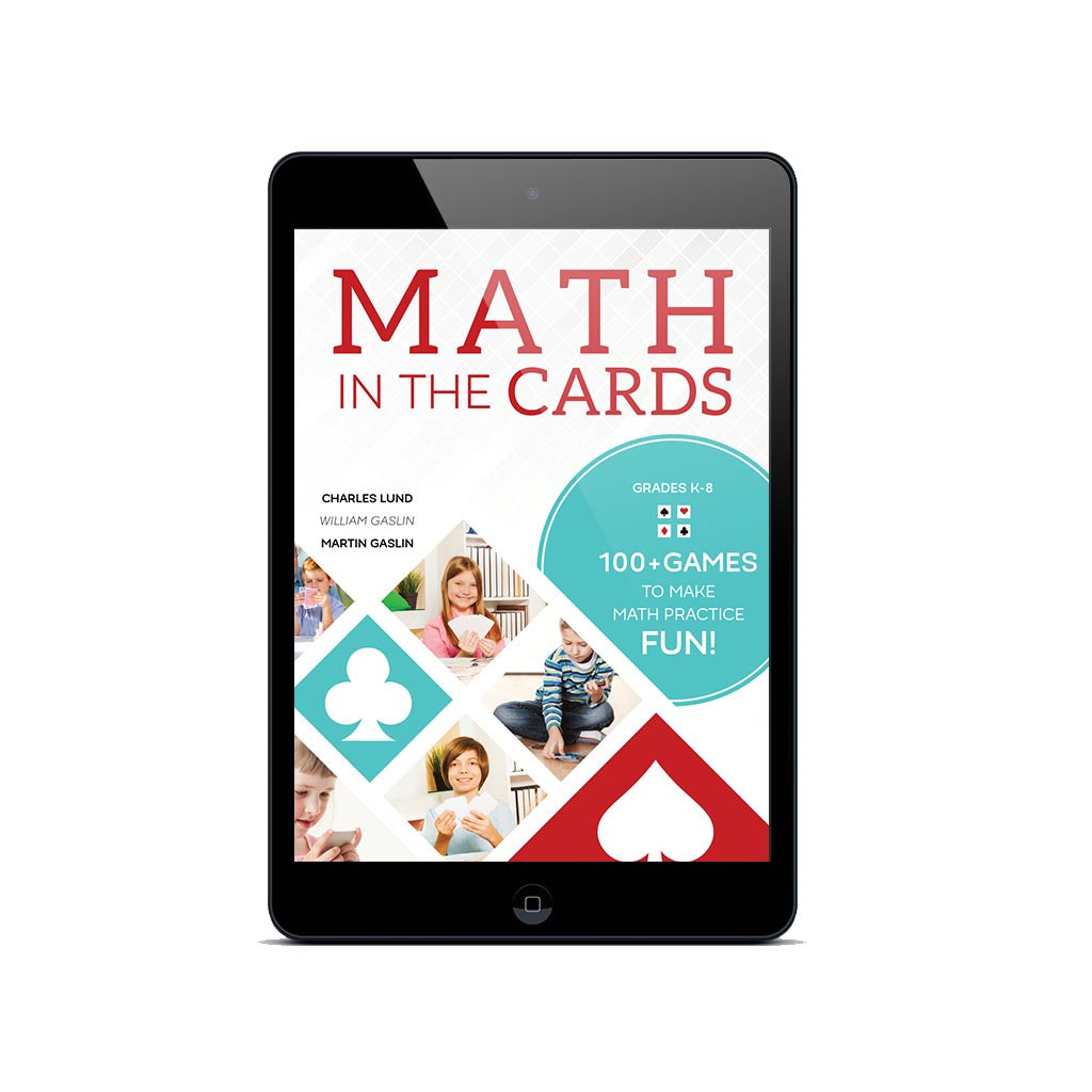 Math in the Cards: The Ultimate Math Card Game Collection