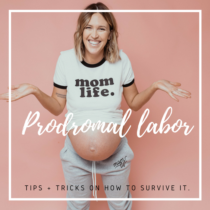 prodromal labor, all it's glory and how to survive it