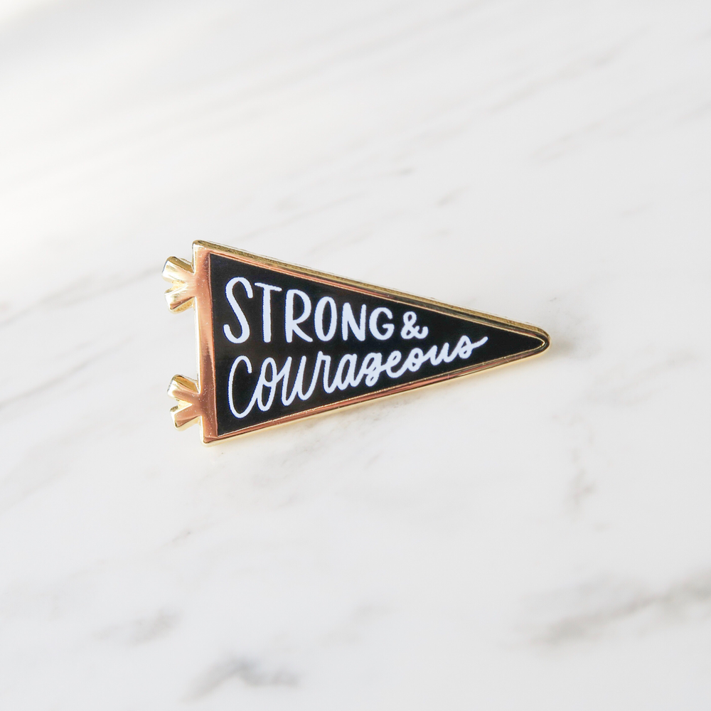 Lauren Ibach - Strong and Courageous Enamel Pin