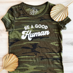 Load image into Gallery viewer, Camo Be a Good Human Tee