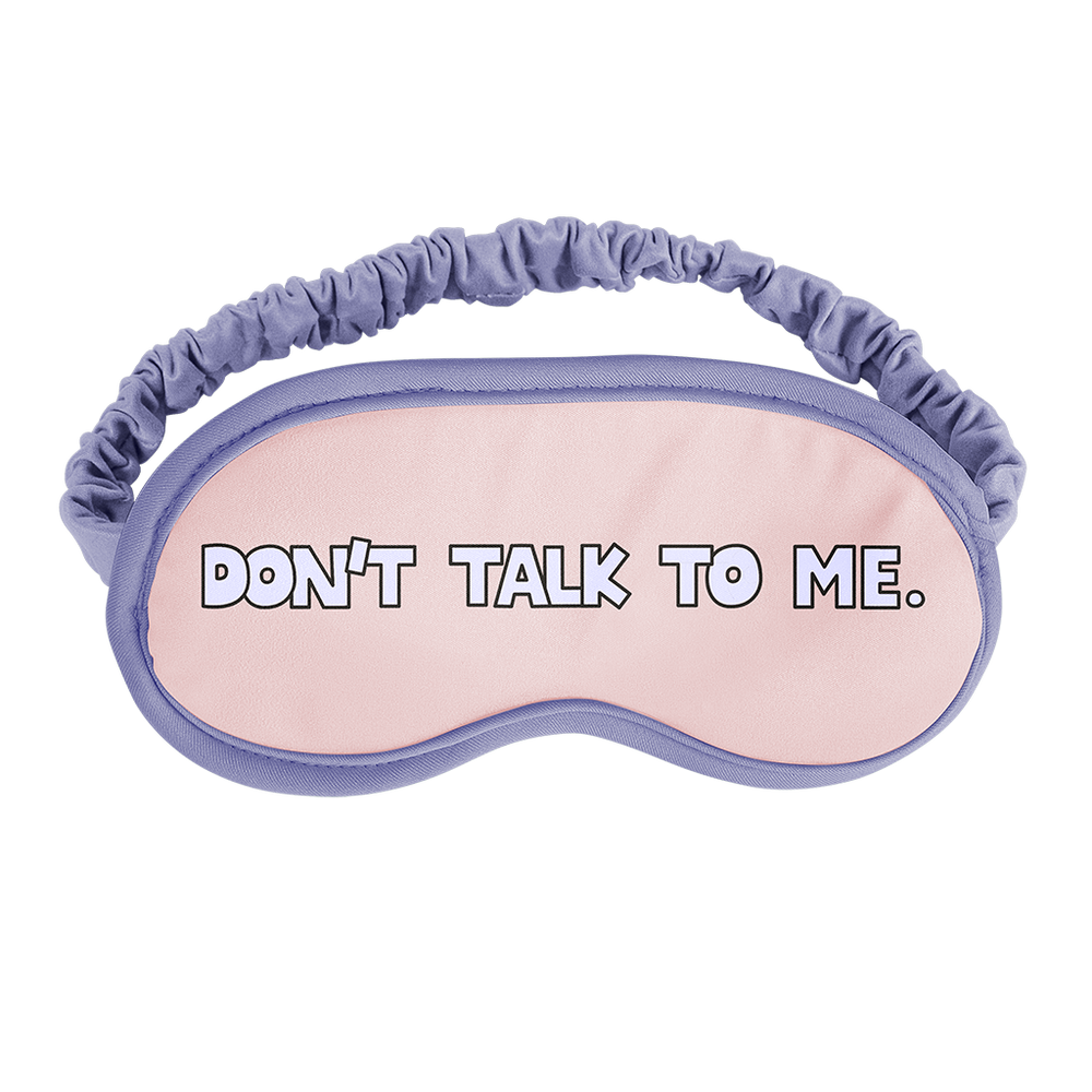 Talking Out of Turn - Sleep Mask