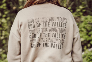 Load image into Gallery viewer, God of the Mountains and Valleys Sweatshirt