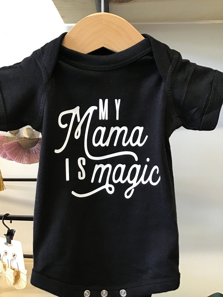 Mama is Magic Onesie
