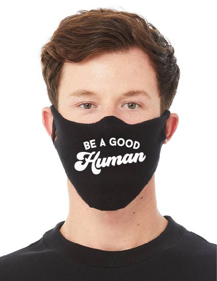 Be a good Human Fabric Face mask