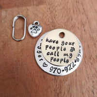 Handwriting font Have your people call my people dog pet tag