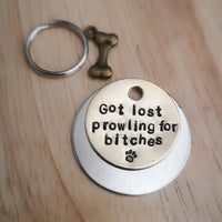 Got lost prowling for bitches dog tag pet tag #PoshTags