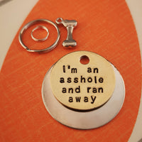 I'm an asshole and ran away - dog tag pet tag #PoshTags
