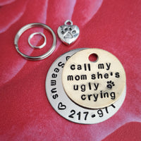 Call my mum she's ugly crying dog cat tag pet tag #PoshTags