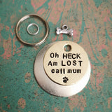 Oh HECK Am LOST call mum - dog cat pet tag pet tag #PoshTags