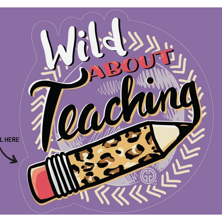 Wild About Teaching Decal
