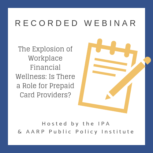 The Explosion of Workplace Financial Wellness: Is There a Role for Prepaid Card Providers?