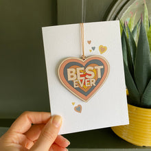 Load image into Gallery viewer, Best Ever - Card with wooden decoration