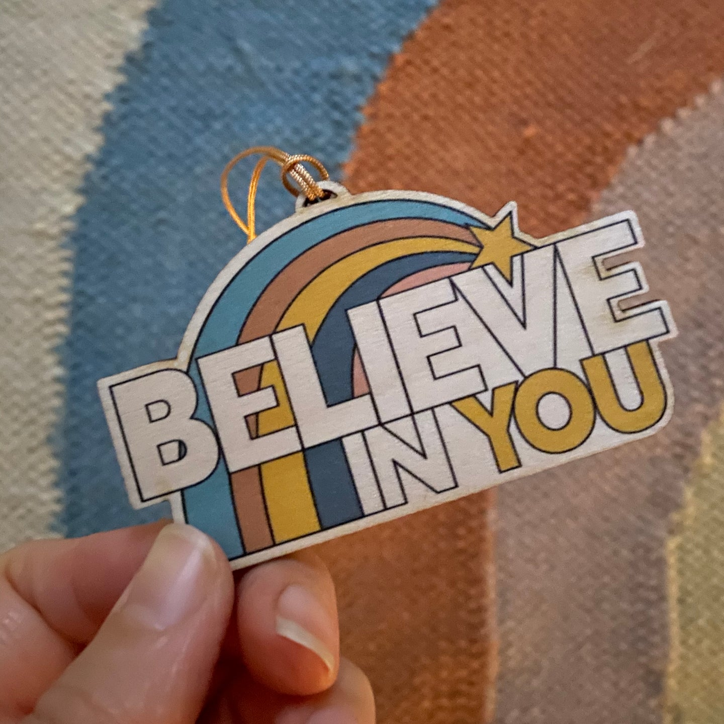 Believe in You - wooden decoration