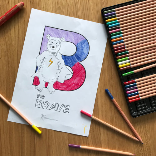 'be Brave' colouring in download
