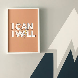 I Can, I Will! Inspiring typographic print in tan