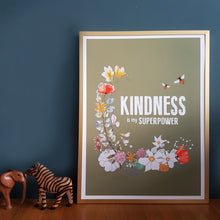 Load image into Gallery viewer, Kindness is my Superpower print