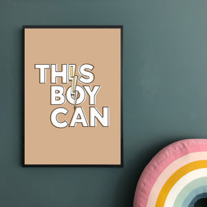 This Boy Can! Print