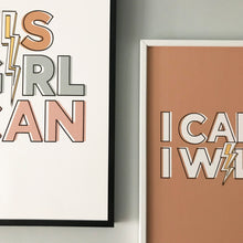Load image into Gallery viewer, I can, I will! Typographic print