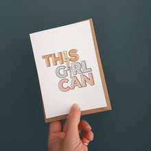 Load image into Gallery viewer, This Girl Can! card