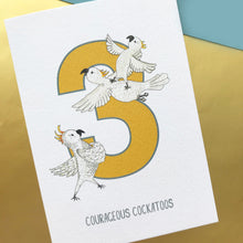 Load image into Gallery viewer, 3rd Birthday card - Three Courageous Cockatoos!