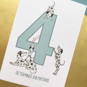 4th Birthday card - Four Determined Dalmations!