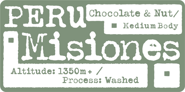 Peru Misiones, Chocolate & Nutty, Altitude: 1350m+, Process: Washed