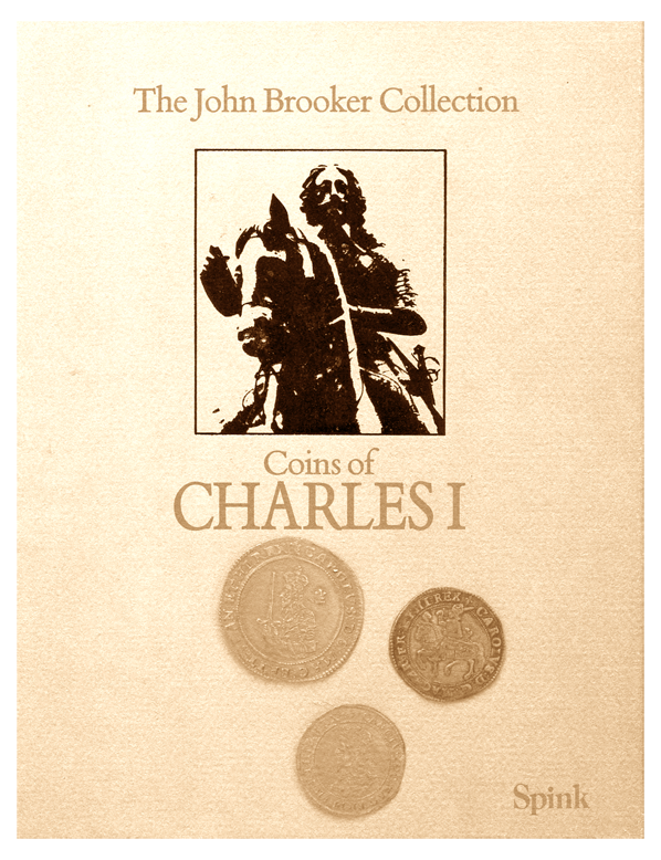 John G. Brooker Collection of Coins of Charles I, The