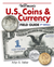 Warman's U.S. Coins & Currency Field Guide Values and Identification