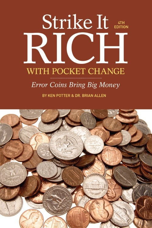 Strike It Rich with Pocket Change 4th Edition