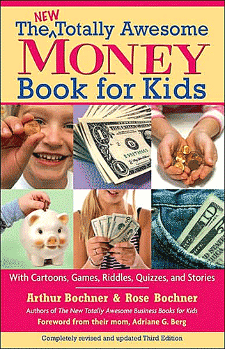 New Totally Awesome Money Book For Kids, The