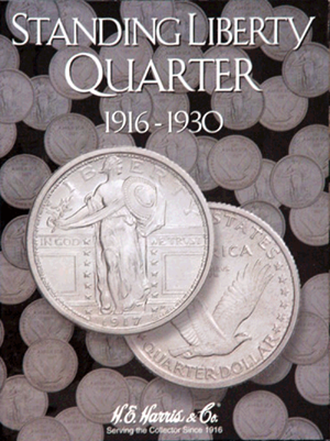 Standing Liberty Quarters Harris Folder 1916-1930