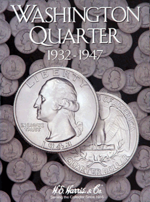 Washington Quarters Harris Folder #1 1932-1947