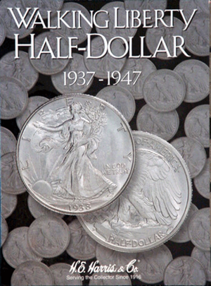 Walking Liberty Half Dollars Harris Folder No 2 1937-1947