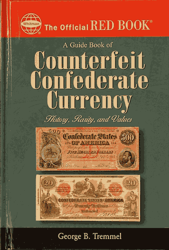 Guide Book of Counterfeit Confederate Currency - Red Book