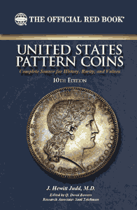 Guide Book of United States Pattern Coins - Red Book