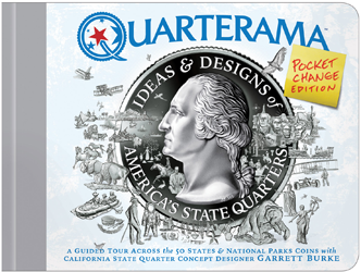 Quarterama: Ideas & Designs of America's Quarters (Pocket Change Ed.)