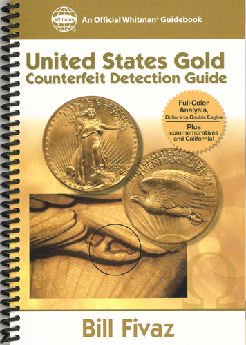 United States Gold Counterfeit Detection Guide: A Whitman Guidebook