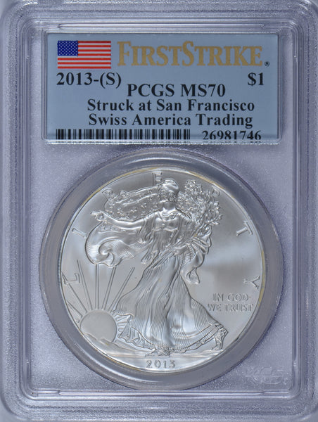 2013 1 Oz American Silver Eagle Struck at San Francisco Swiss America Trading PCGS MS70