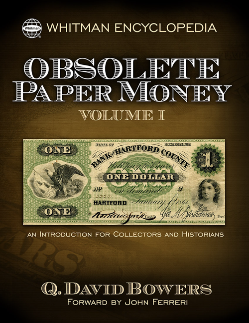 Obsolete Paper Money Volume 1