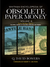 Obsolete Paper Money Volume 8