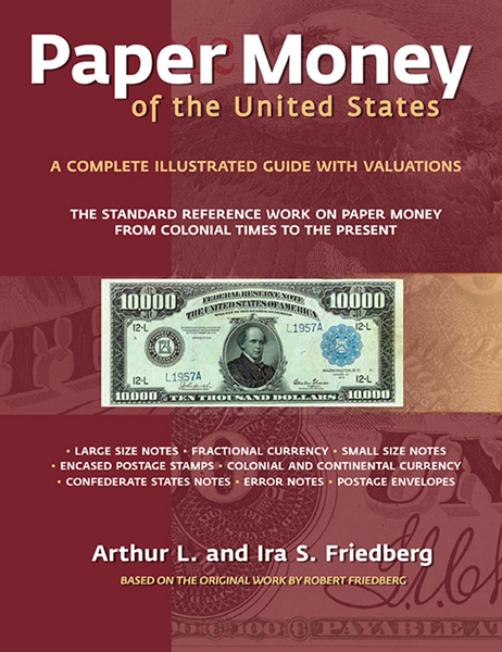 Paper Money of the United States, 21st Edition, Hardcover