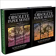 Whitman Encyclopedia of Obsolete Paper Money Volumes 3 and 4 - TWO BOOK SET