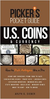 Picker's Pocket Guide US Coins & Currency: How To Pick Antiques Like A Pro