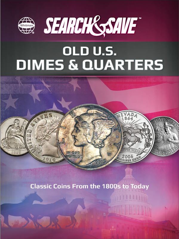Whitman Search & Save : Old US Dimes & Quarters