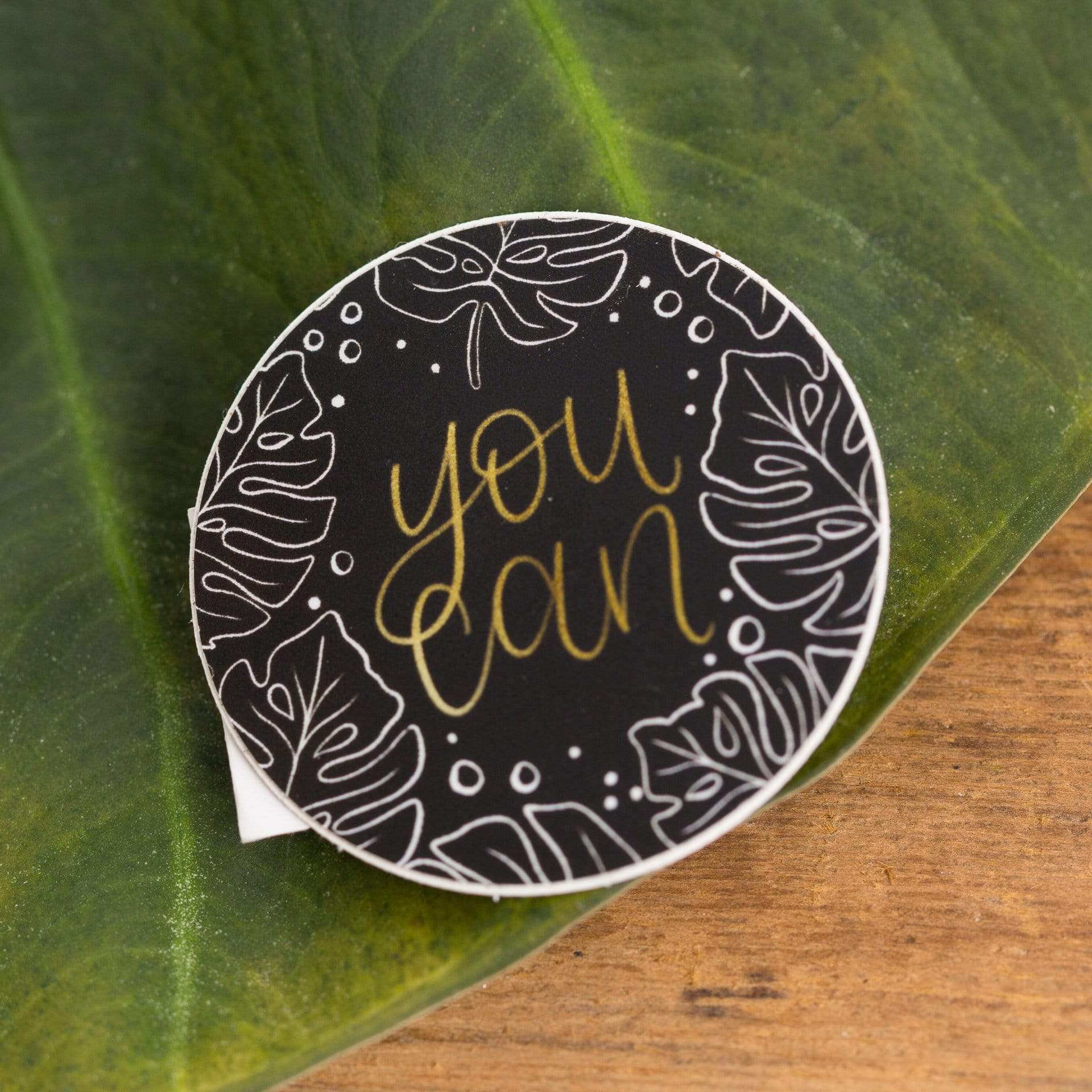 You Can Monstera Sticker - Urban Sprouts