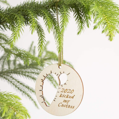 Wood '2020 Kicked My Cactass' Ornament - Urban Sprouts